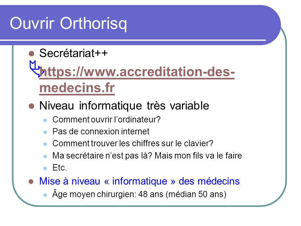 Ouvrir Orthorisq https://www.accreditation-des-medecins.fr