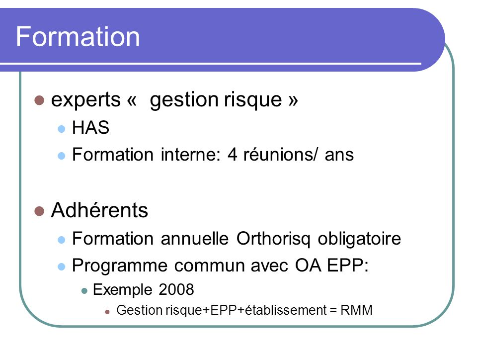 Formation experts « gestion risque » Adhérents HAS