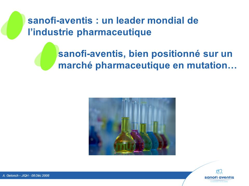 sanofi-aventis : un leader mondial de l'industrie pharmaceutique