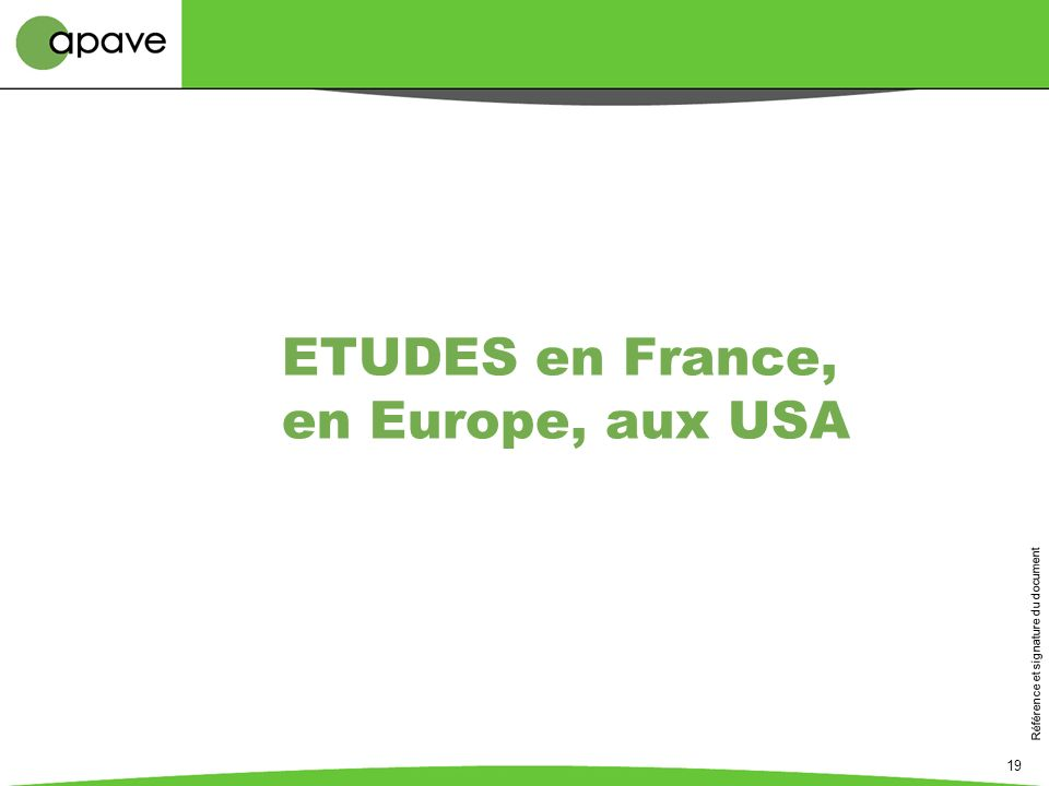 ETUDES en France, en Europe, aux USA
