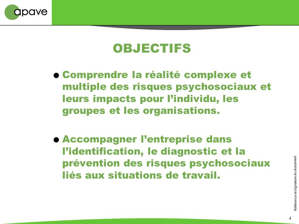 OBJECTIFS Comprendre la réalité complexe et multiple des risques psychosociaux et leurs impacts pour l'individu, les groupes et les organisations.