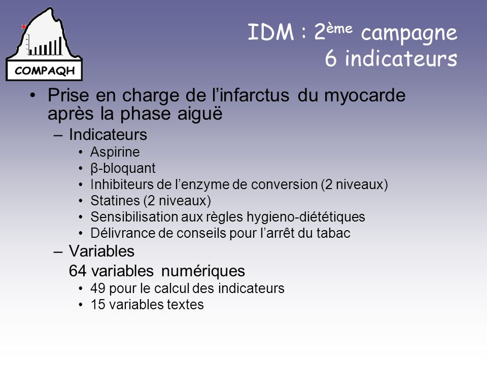 IDM : 2ème campagne 6 indicateurs