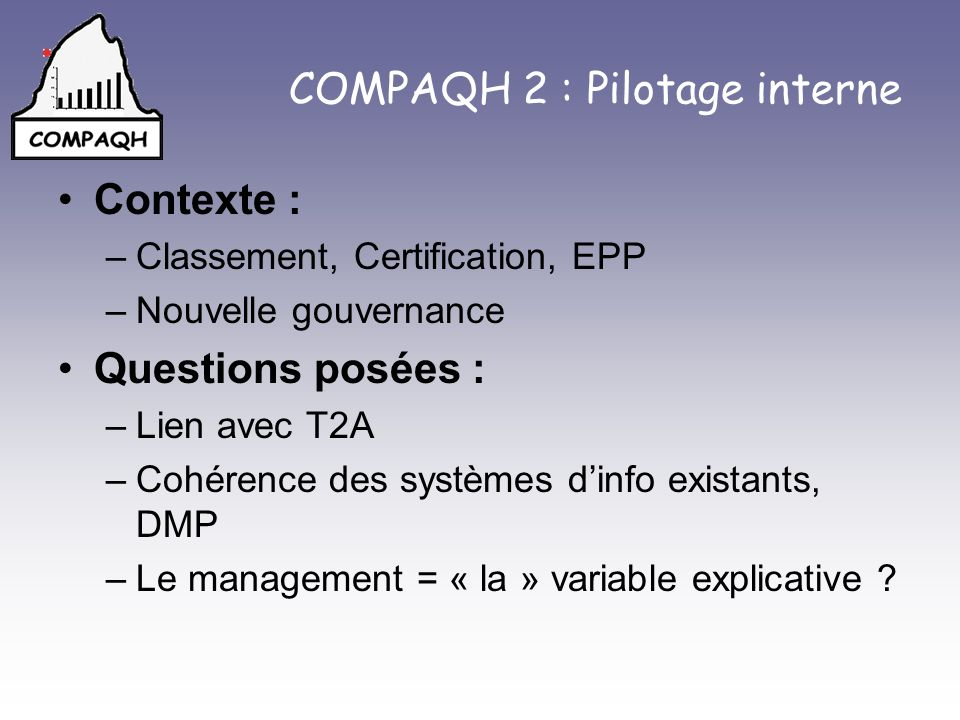COMPAQH 2 : Pilotage interne