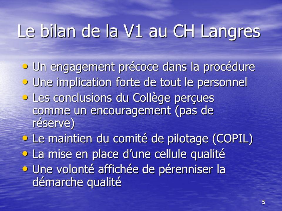Le bilan de la V1 au CH Langres