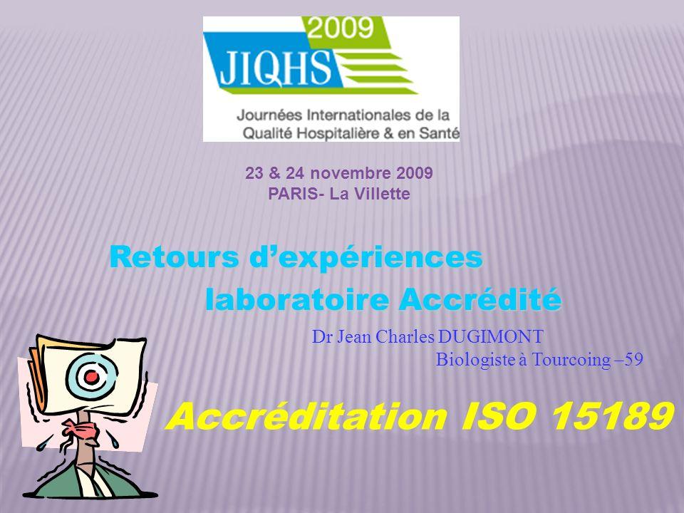 Accréditation ISO 15189 Retours d'expériences laboratoire Accrédité