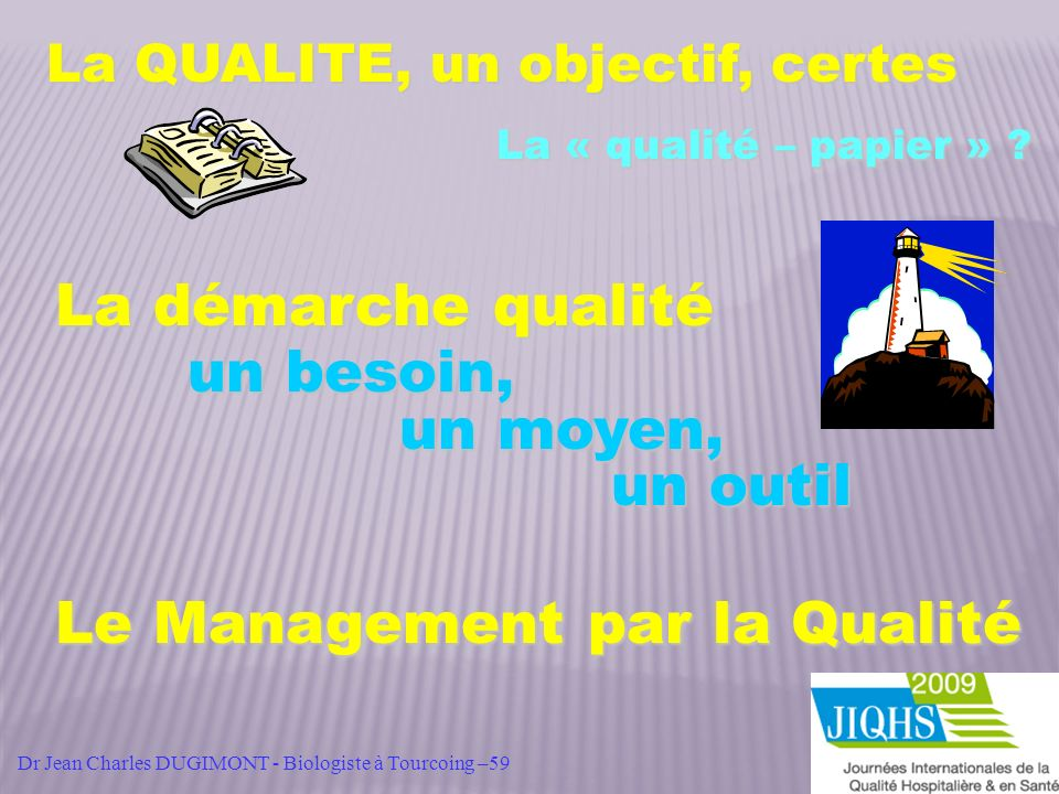 Le Management par la Qualité
