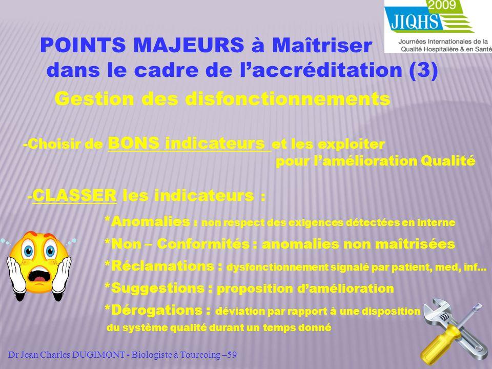 POINTS MAJEURS à Maîtriser dans le cadre de l'accréditation (3)