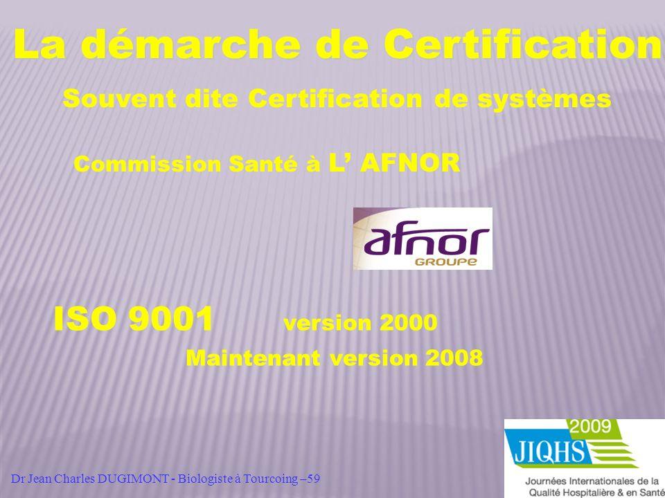 La démarche de Certification