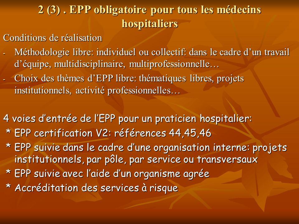 2 (3) . EPP obligatoire pour tous les médecins hospitaliers