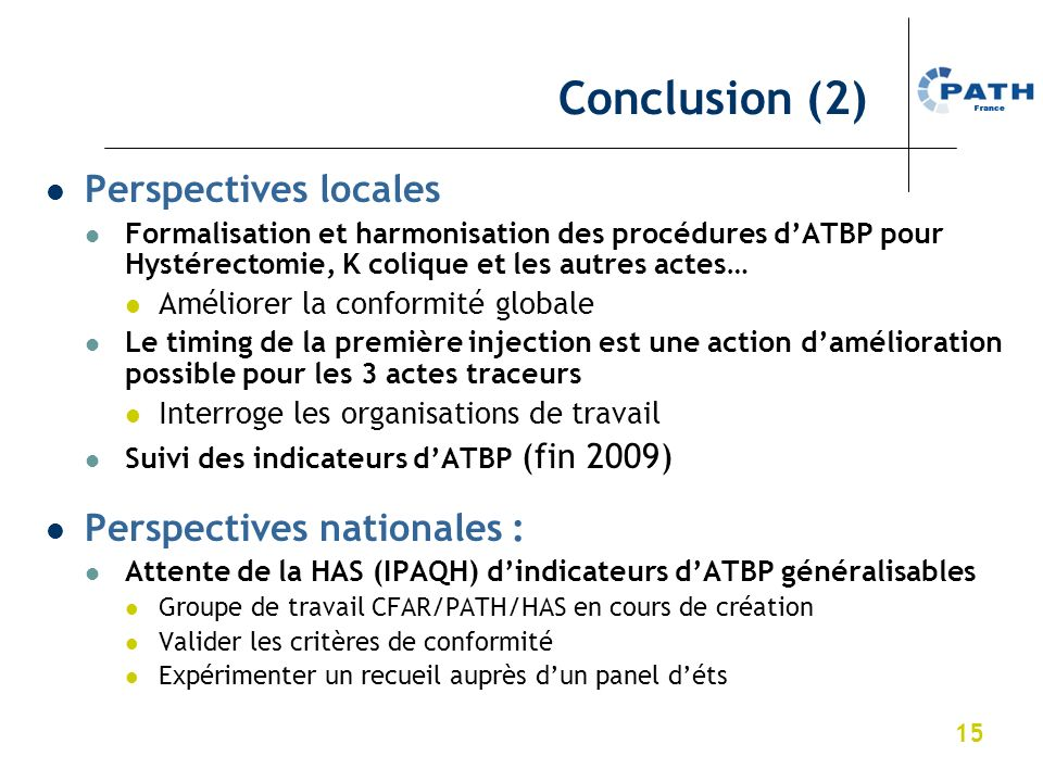 Conclusion (2) Perspectives locales Perspectives nationales :