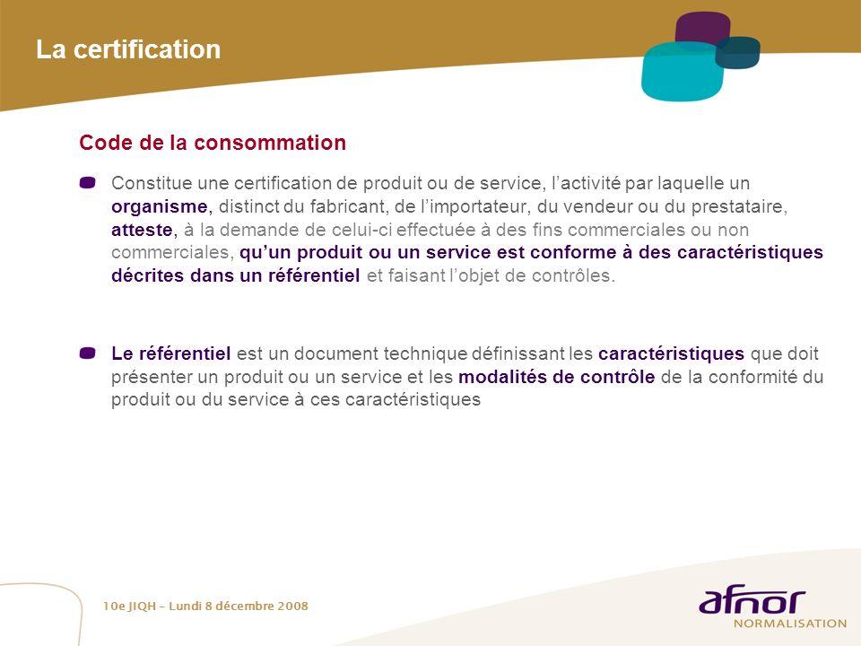 La certification Code de la consommation