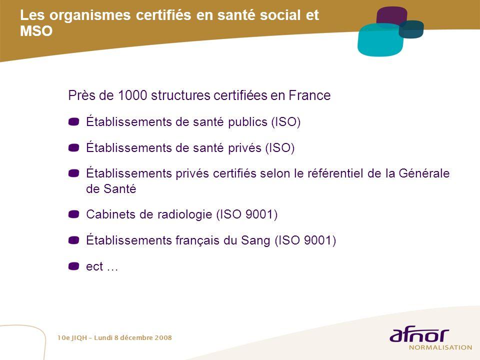 Les organismes certifiés en santé social et MSO