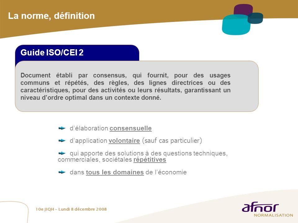 La norme, définition Guide ISO/CEI 2 d'élaboration consensuelle
