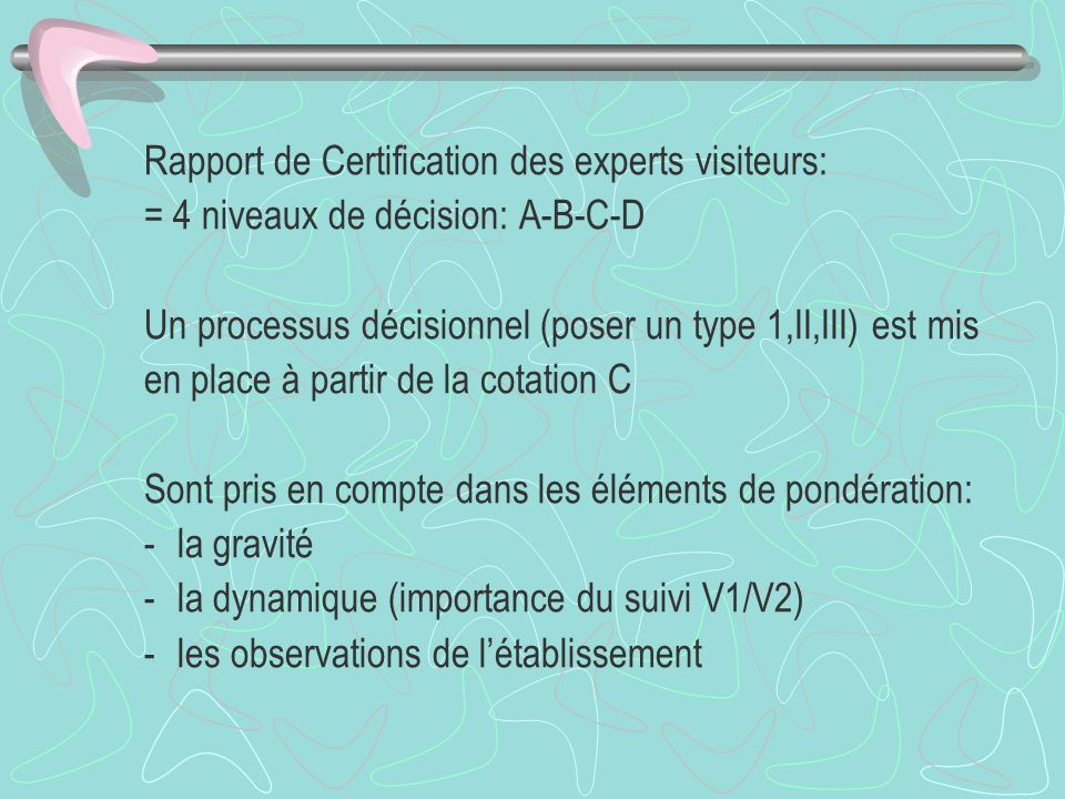 Rapport de Certification des experts visiteurs: