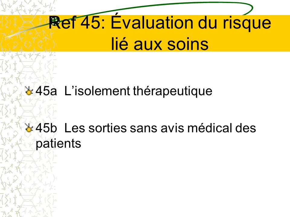 Ref 45: Évaluation du risque lié aux soins