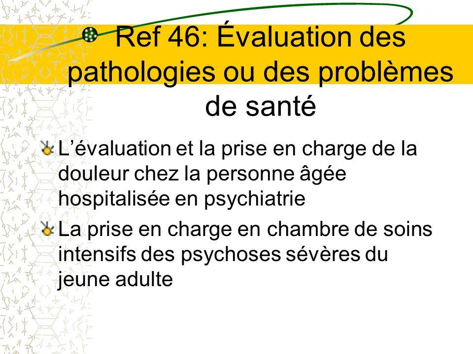 Ref 46: Évaluation des pathologies ou des problèmes de santé