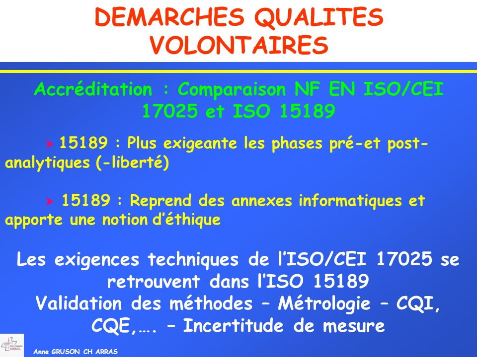 Accréditation : Comparaison NF EN ISO/CEI 17025 et ISO 15189