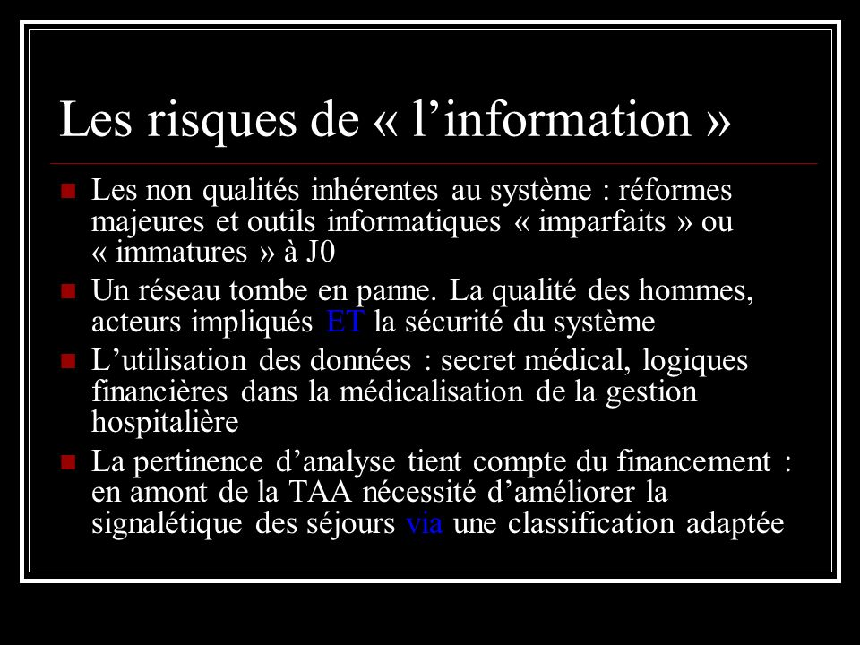 Les risques de « l'information »