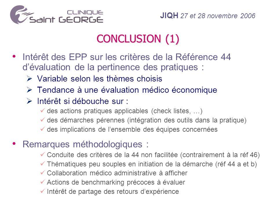 CONCLUSION (1) Intérêt des EPP sur les critères de la Référence 44 d'évaluation de la pertinence des pratiques :