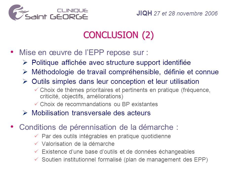 CONCLUSION (2) Mise en œuvre de l'EPP repose sur :