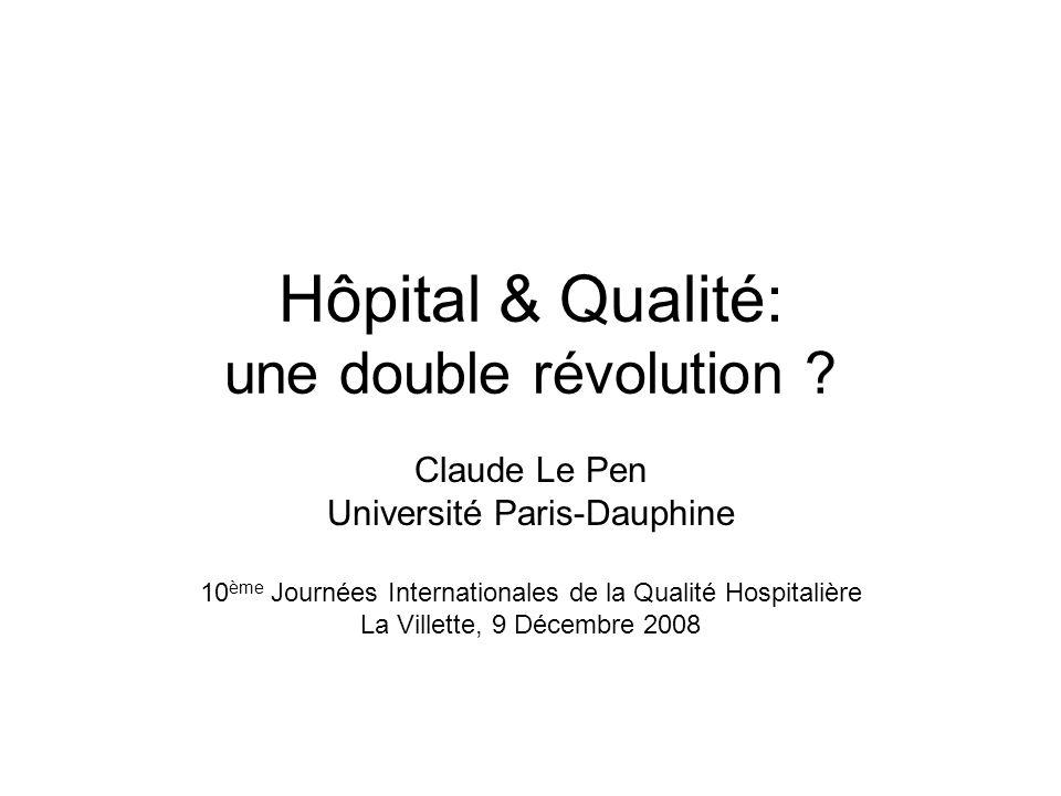 Hôpital & Qualité: une double révolution