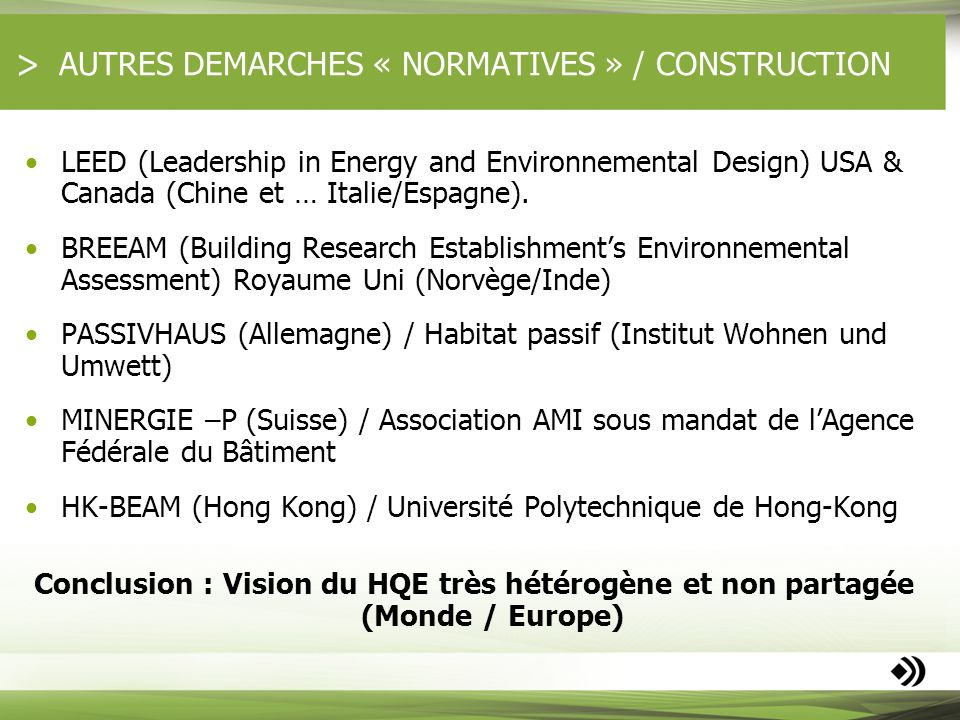AUTRES DEMARCHES « NORMATIVES » / CONSTRUCTION