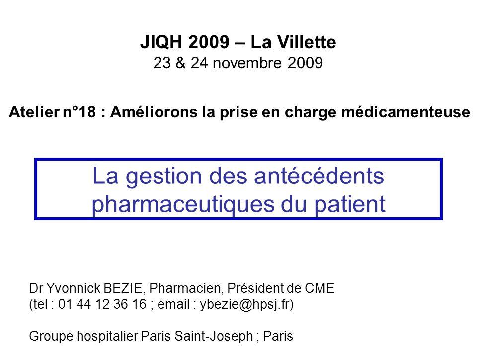 La gestion des antécédents pharmaceutiques du patient