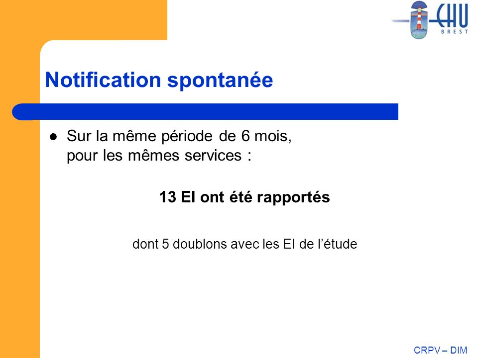Notification spontanée