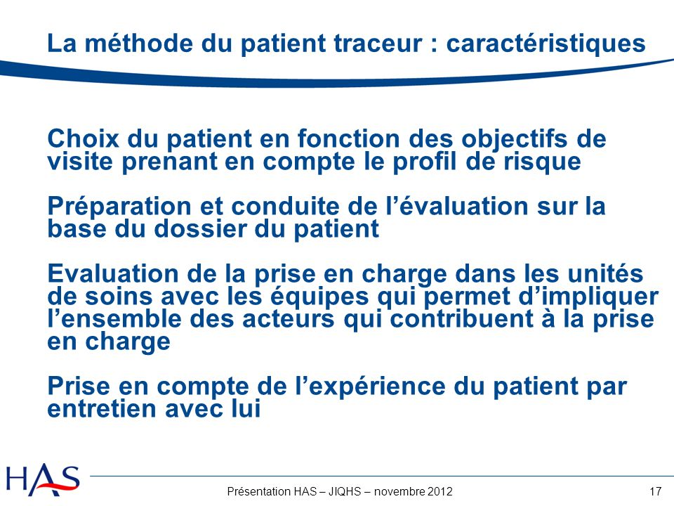 La méthode du patient traceur : caractéristiques