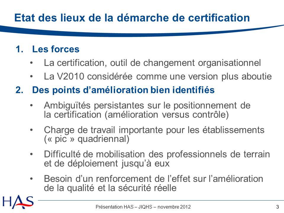 Etat des lieux de la démarche de certification
