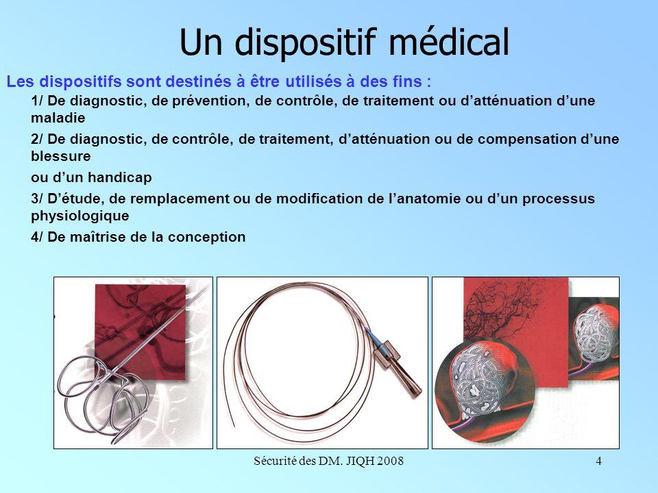 Un dispositif médical