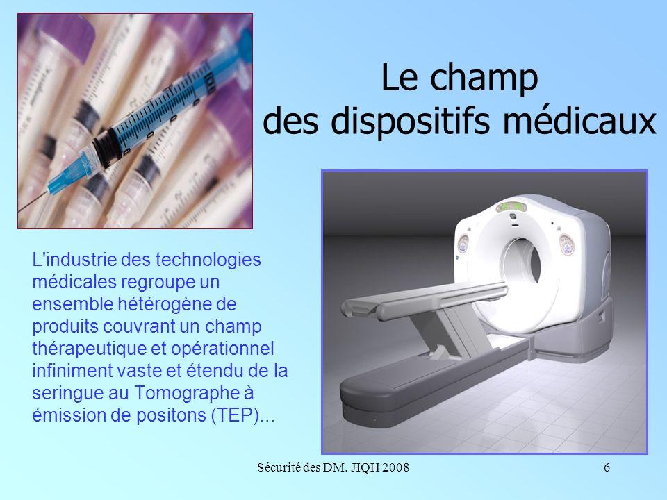 Le champ des dispositifs médicaux