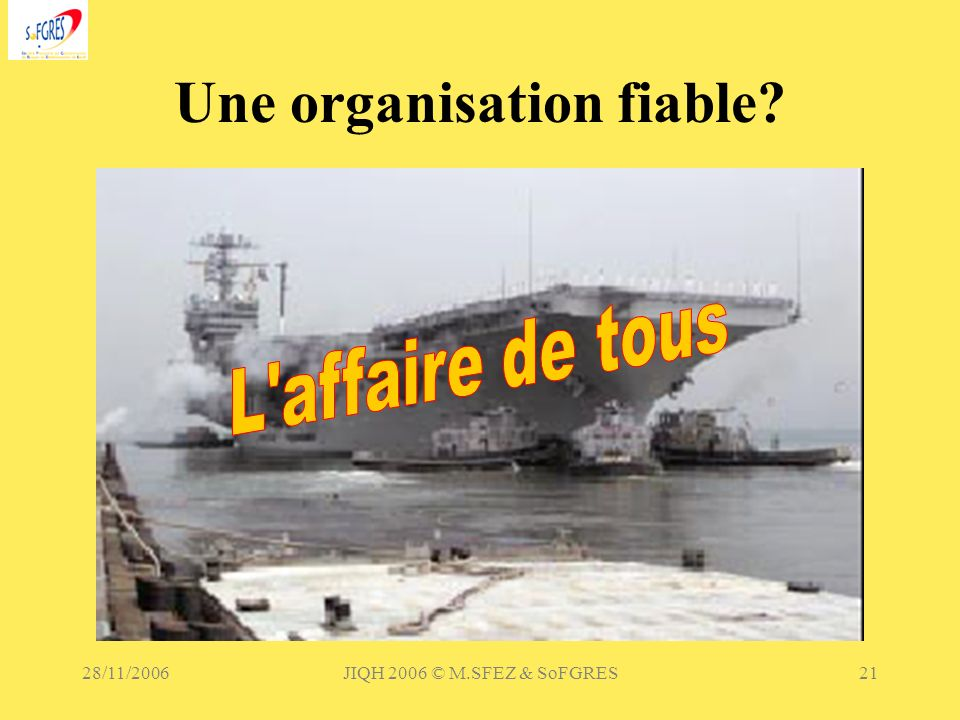 Une organisation fiable