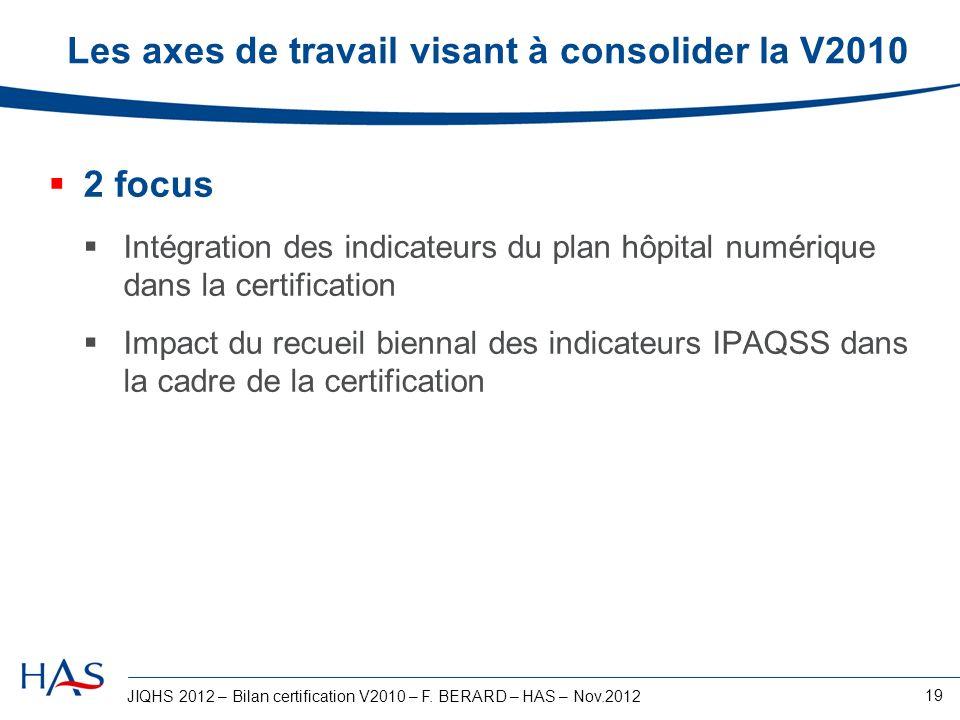 Les axes de travail visant à consolider la V2010