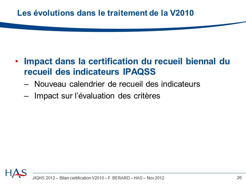 Les évolutions dans le traitement de la V2010