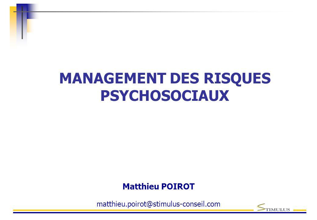 MANAGEMENT DES RISQUES PSYCHOSOCIAUX