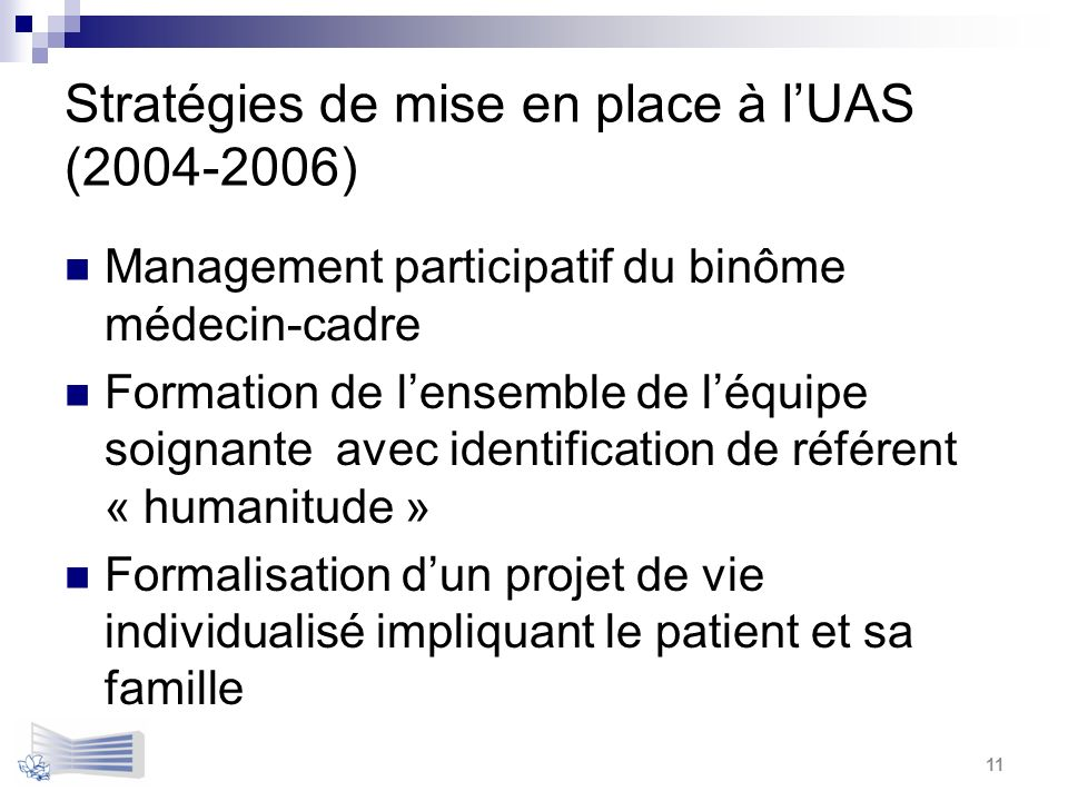 Stratégies de mise en place à l'UAS (2004-2006)