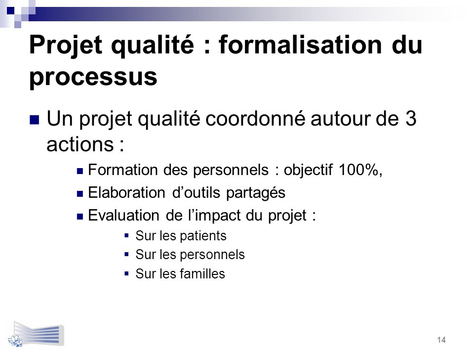 Projet qualité : formalisation du processus