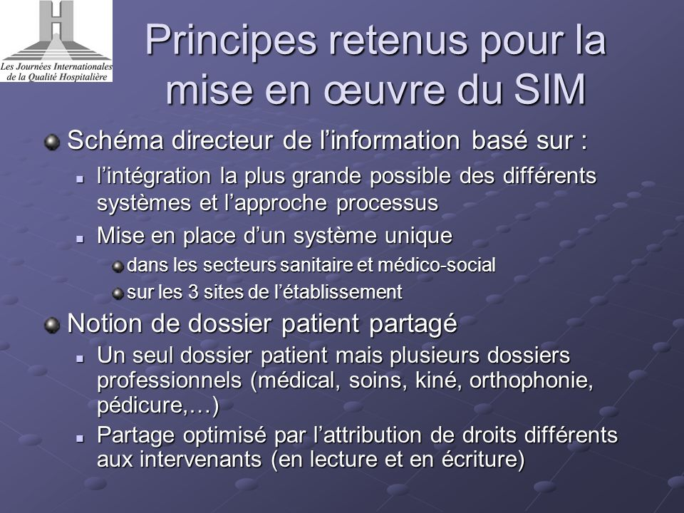 Principes retenus pour la mise en œuvre du SIM