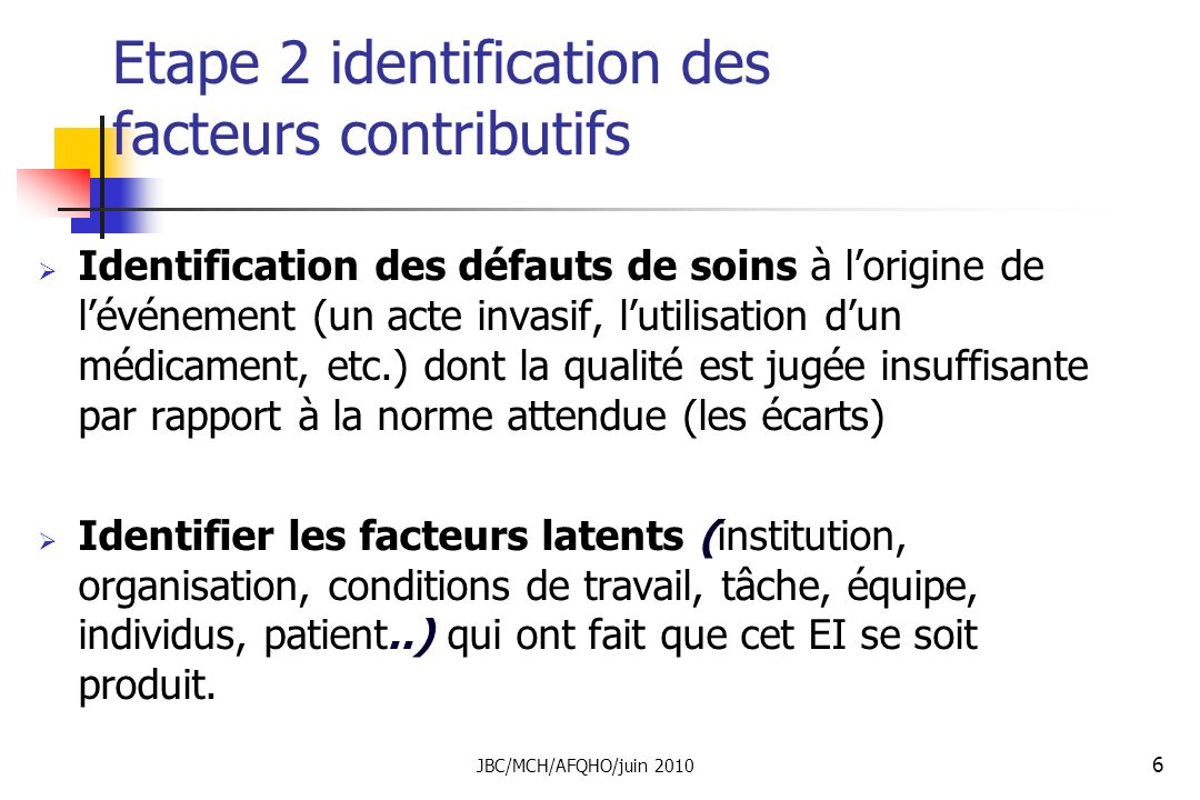 Etape 2 identification des facteurs contributifs