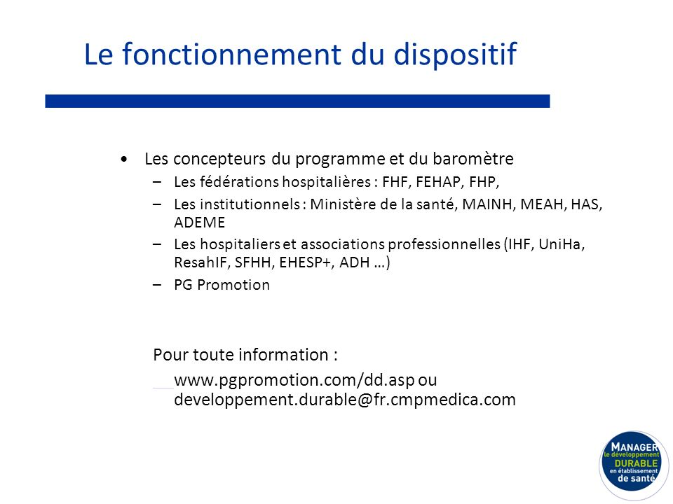 Le fonctionnement du dispositif