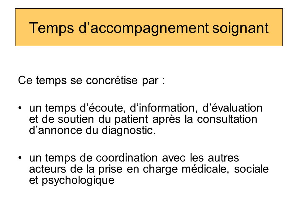 Temps d'accompagnement soignant
