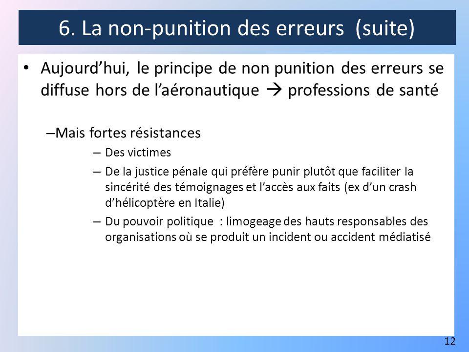6. La non-punition des erreurs (suite)