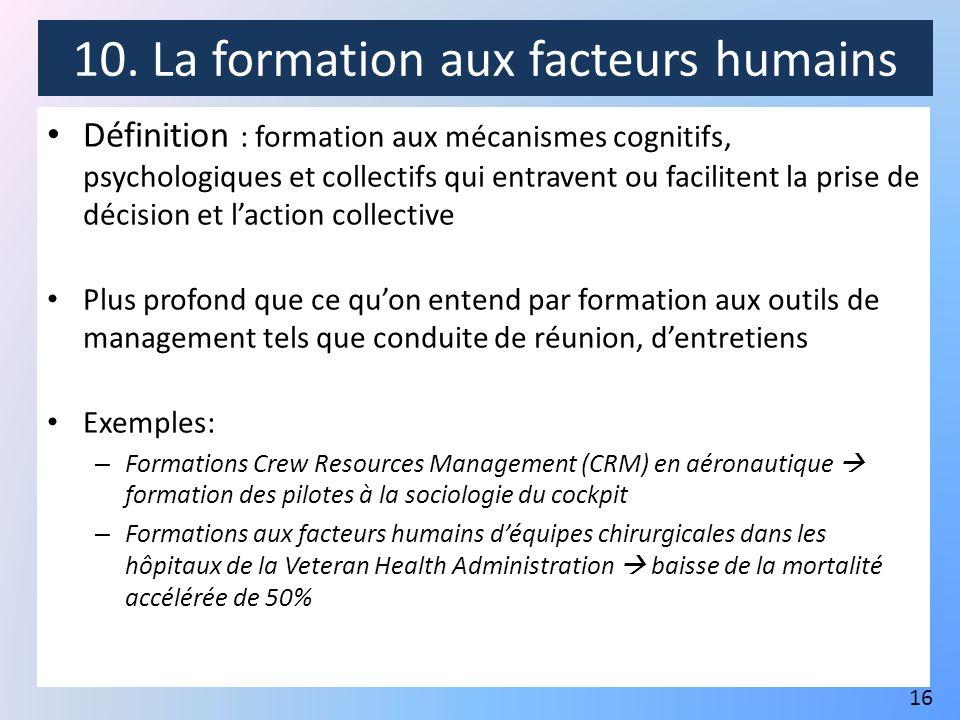 10. La formation aux facteurs humains