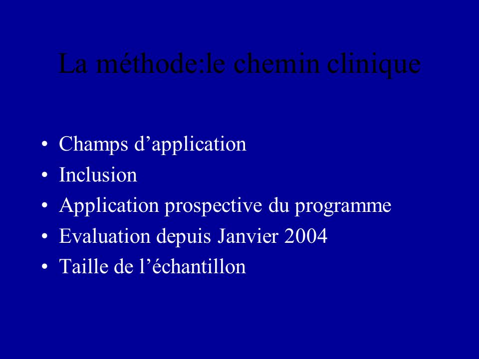 La méthode:le chemin clinique