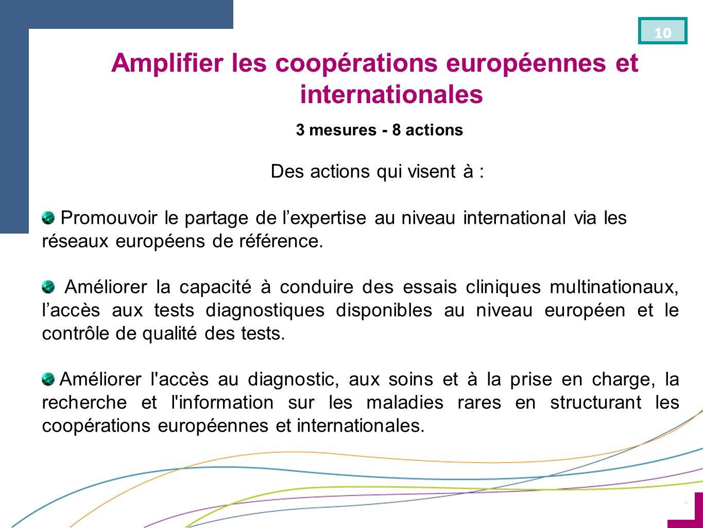 Amplifier les coopérations européennes et internationales