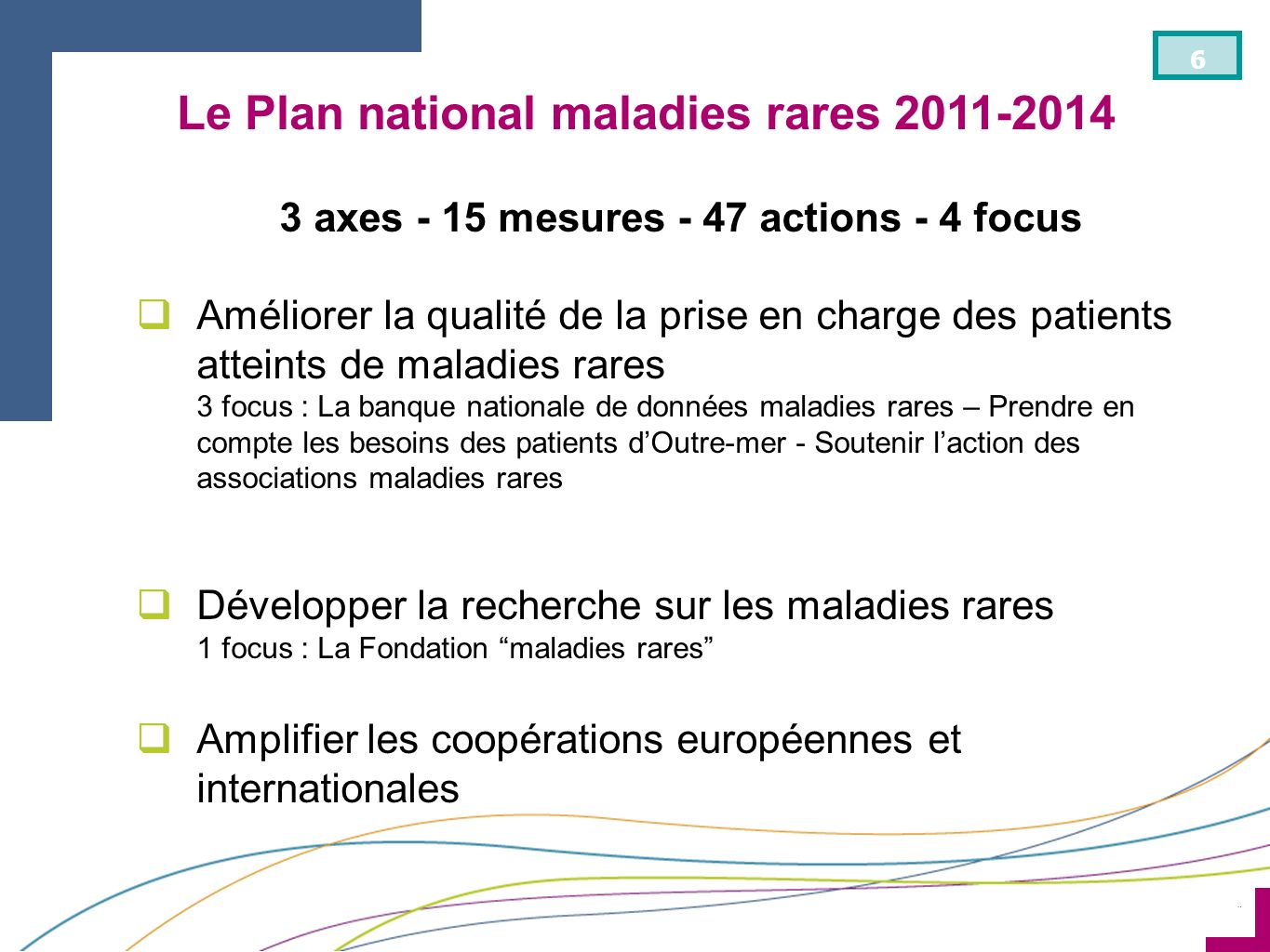 Le Plan national maladies rares 2011-2014