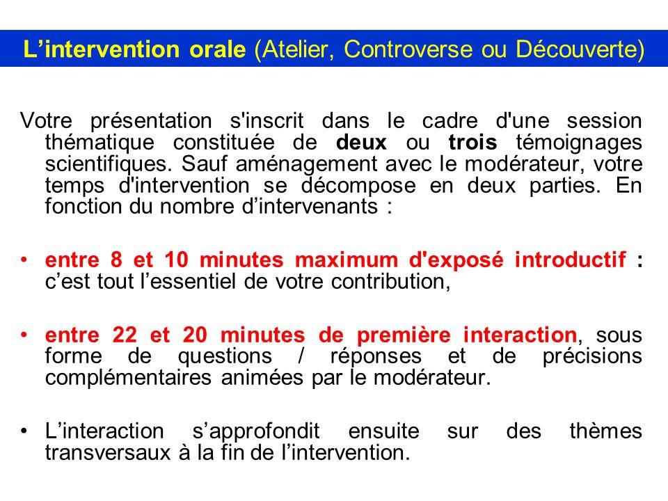 L'intervention orale (Atelier, Controverse ou Découverte)