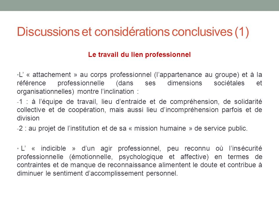 Discussions et considérations conclusives (1)
