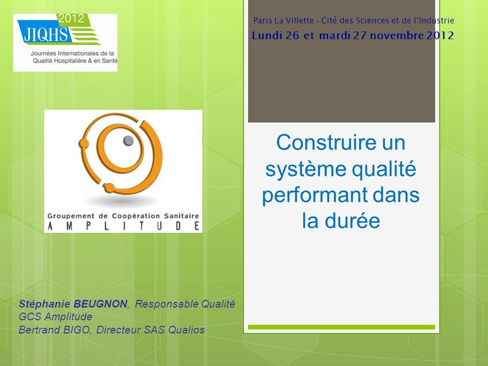 Construire un système qualité performant dans la durée